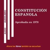 Constitucion Espanola [Spanish Constitution] (Unabridged) - Escucha Libros S.L.N.E.
