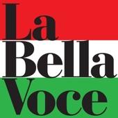 La Bella Voce - 20 Italian Hits