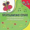 Stimulated Child