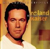 Roland Kaiser: Die großen Erfolge