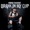 Drank In My Cup - Single