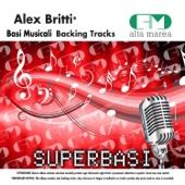 Basi Musicali: Alex Britti (Versione karaoke)