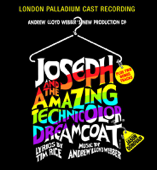 Andrew Lloyd Webber's New Production of Joseph and the Amazing Technicolor Dreamcoat (London Palladium Cast Recording)