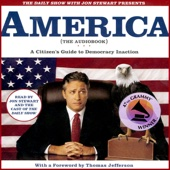 The Daily Show With Jon Stewart Presents America (The Audiobook): A Citizen's Guide to Democracy Inaction - Jon Stewart and The Writers of The Daily Show Cover Art