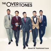 Say What I Feel - The Overtones