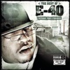 The Best of E-40: Yesterday, Today & Tomorrow
