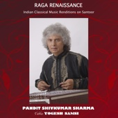 Raga Renaissance: Indian Classical Music Renditions On Santoor