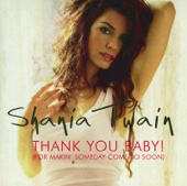 Shania Twain - Thank You Baby! (For Makin' Someday Come So Soon) [Almighty Mix] artwork