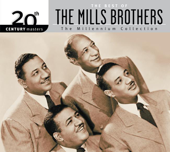 20th Century Masters - The Millennium Collection: The Best of the Mills Brothers