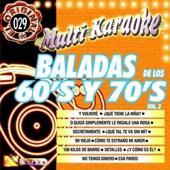 Baladas De Los 60`s y 70`s, Vol. 2 (Karaoke Versions)