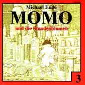 Momo, Teil 3: Momo und die Stundenblumen