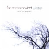 Far Eastern Wind - Winter