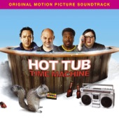 Hot Tub Time Machine (Original Motion Picture Soundtrack)