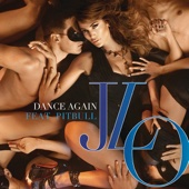 Jennifer Lopez - Dance Again (feat. Pitbull) artwork