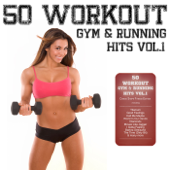 50 Workout Gym & Running Hits, Vol. 1 (Cardio Shape Fitness Edition)