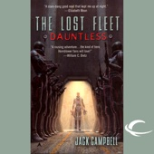 Jack Campbell - The Lost Fleet: Dauntless (Unabridged)  artwork