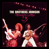 Strawberry Letter 23 / The Very Best of the Brothers Johnson (Remastered)