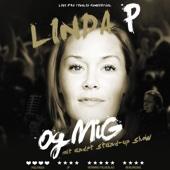 Linda P Og Mig