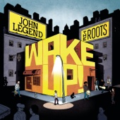 Wake Up Everybody (feat. Common & Melanie Fiona) - John Legend & The Roots