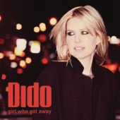 Girl Who Got Away (Deluxe) - Dido