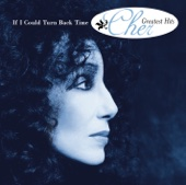 If I Could Turn Back Time: Cher's Greatest Hits - Cher Cover Art