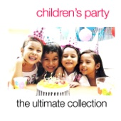 Various Artists - Children's Party - The Ultimate Collection artwork