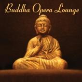Buddha Opera Lounge