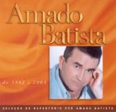 Amado Batista: Seleção de Sucessós, 1982 - 2000