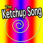 Ketchup Song - The Ketchup Song artwork