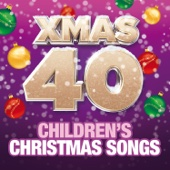 Various Artists - Xmas 40 - Children's Christmas Songs artwork