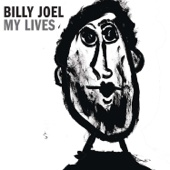 My Lives - Billy Joel