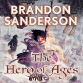Brandon Sanderson - The Hero of Ages: Mistborn, Book 3 (Unabridged)  artwork