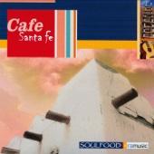 Cafe Santa Fe (Featuring Ron Cohen)