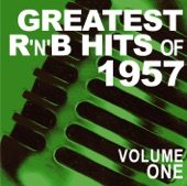 Greatest R&B Hits of 1957, Vol. 1