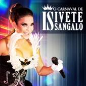 O Carnaval de Ivete Sangalo (Ao Vivo)