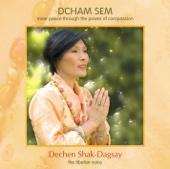 Dcham Sem (Original Tibetan Mantra Version)