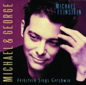 Michael & George - Feinstein Sings Gershwin