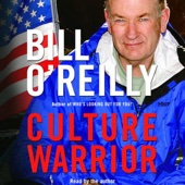 Culture Warrior (Unabridged) [Unabridged Nonfiction] - Bill O'Reilly Cover Art