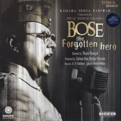 Bose the Forgotten Hero (Original Motion Picture Soundtrack)