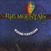 Imagine - Big Mountain