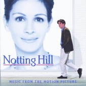 Notting Hill (Music from the Motion Picture)