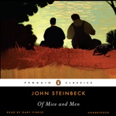 Of Mice and Men (Unabridged) - John Steinbeck
