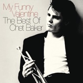 My Funny Valentine - The Best of Chet Baker