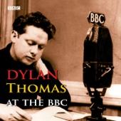 Dylan Thomas at the BBC: Part 1
