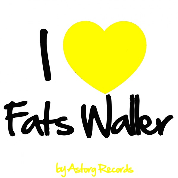 I Love Fats Waller (Jazz Masters Collection) | Fats Waller