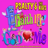 Faith It! God Loves Me - Psalty