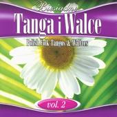 Polish Folk Tangos and Waltzes, Vol. 2 (Biesiadne Tanga i Walce 2)