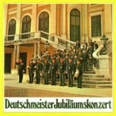 Deutschmeister Jubiläumskonzert