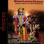 Geetamritam: Melodious Rendition of the Complete Bhagavad Gita