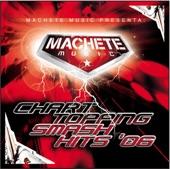 Machete Music Chart Toppin' Hits - 2006